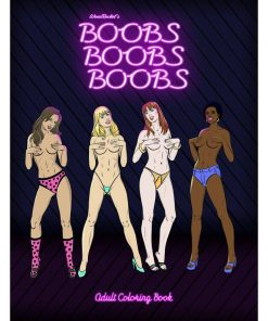 Boobs Boobs Boobs Colouring Book